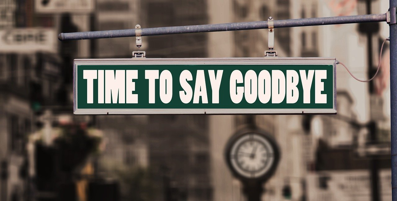 "Sign with the words ""Time to say goodbye"""